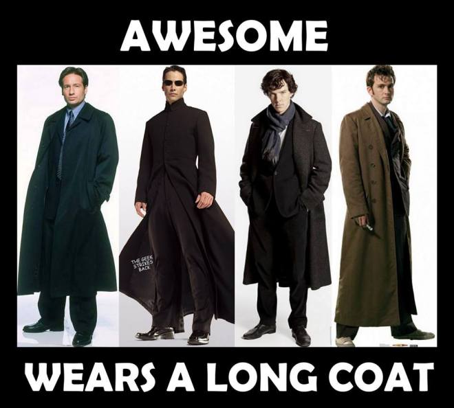 Awesome wears a long coat