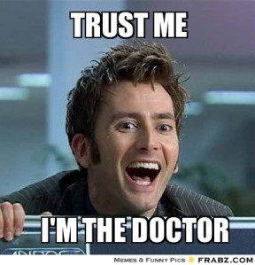 frabz-Trust-me-Im-the-Doctor-8b7624