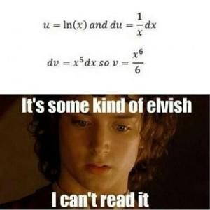 mathjoke-funnypics-haha-humor-math-mathmeme-meme-lotr-lordoftherings-elvish-calculus